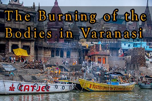 burning of bodies in varanasi