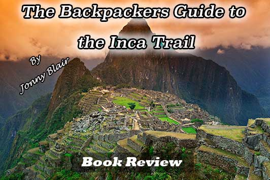 guide to hiking the inca trail
